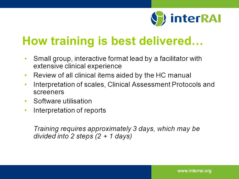 How training is best delivered…