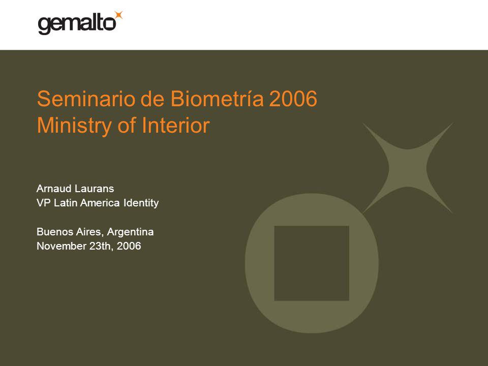 Seminario de Biometría 2006 Ministry of Interior
