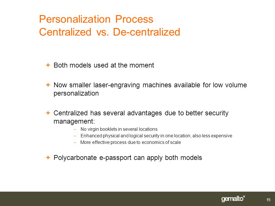 Personalization Process Centralized vs. De-centralized