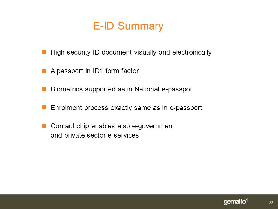 E-ID Summary High security ID document visually and electronically