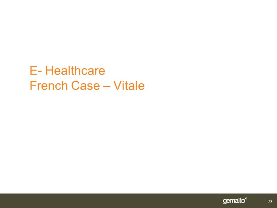 E- Healthcare French Case – Vitale