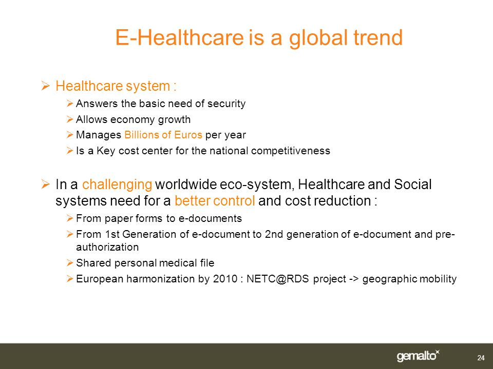 E-Healthcare is a global trend