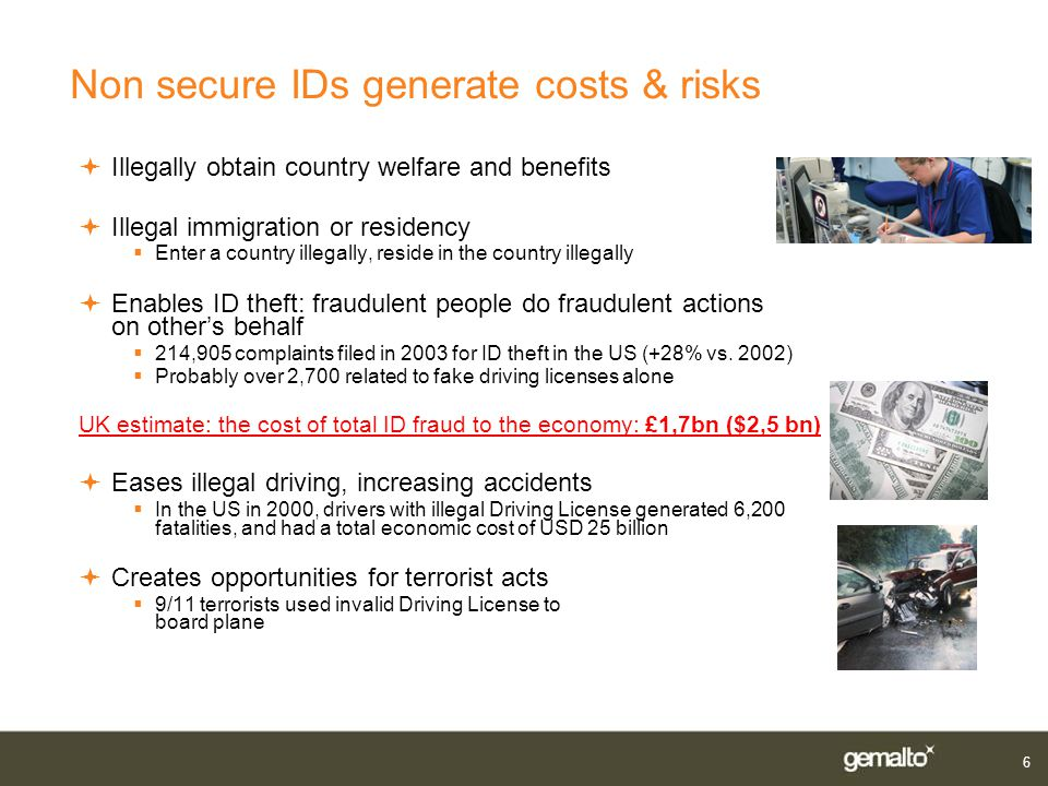 Non secure IDs generate costs & risks