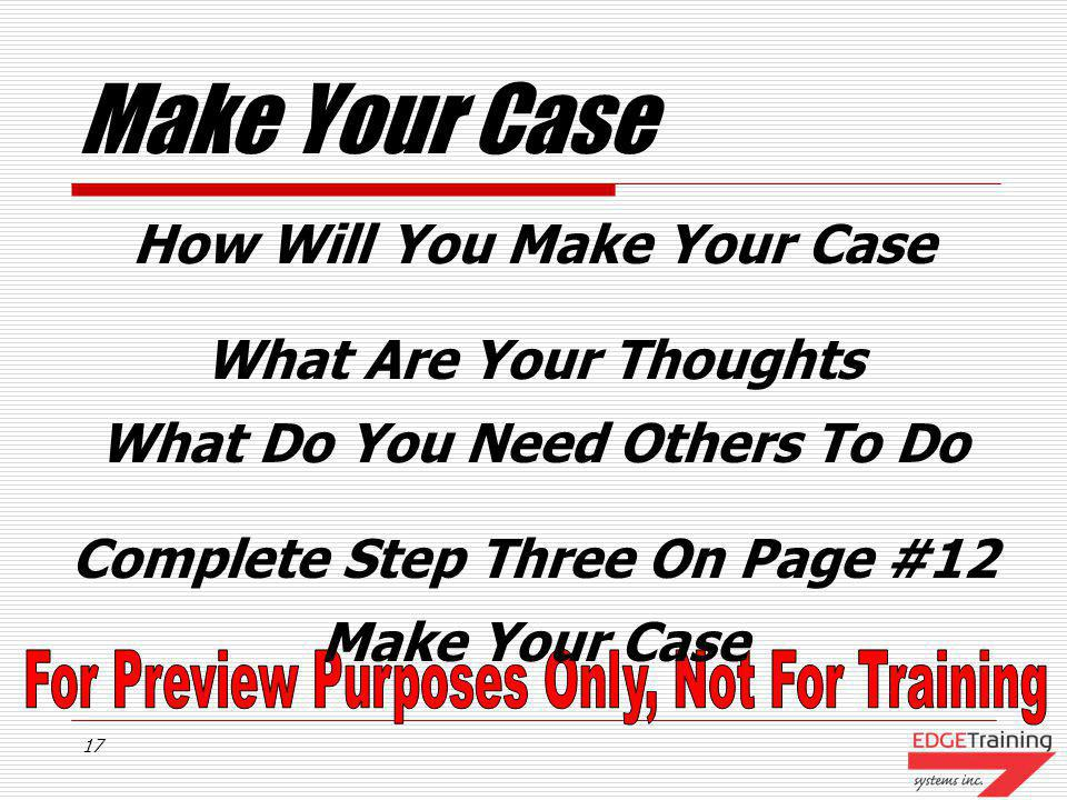 Make Your Case How Will You Make Your Case What Are Your Thoughts