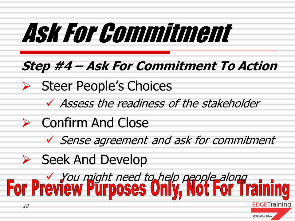 Ask For Commitment Steer People's Choices Confirm And Close