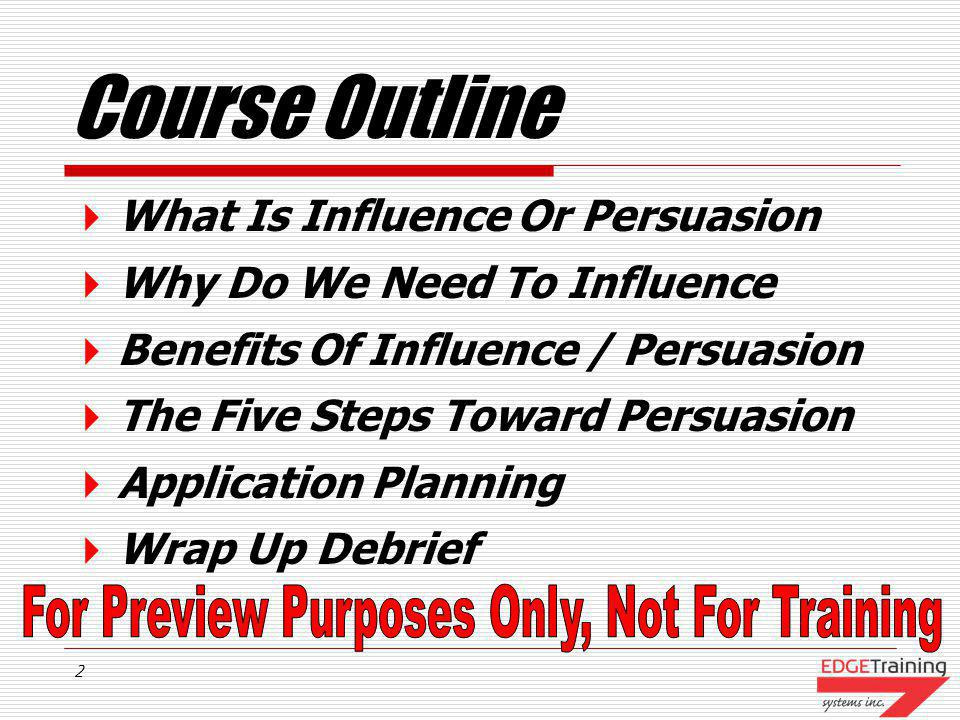Course Outline What Is Influence Or Persuasion