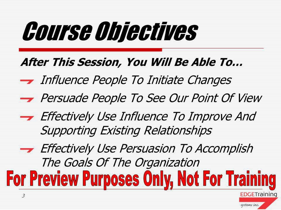 Course Objectives Influence People To Initiate Changes