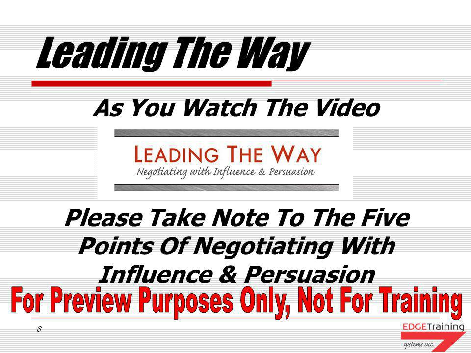 Leading The Way As You Watch The Video