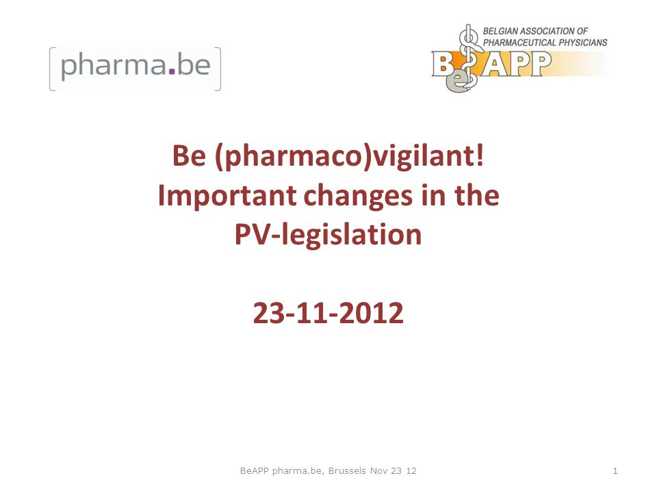 Be (pharmaco)vigilant! Important changes in the