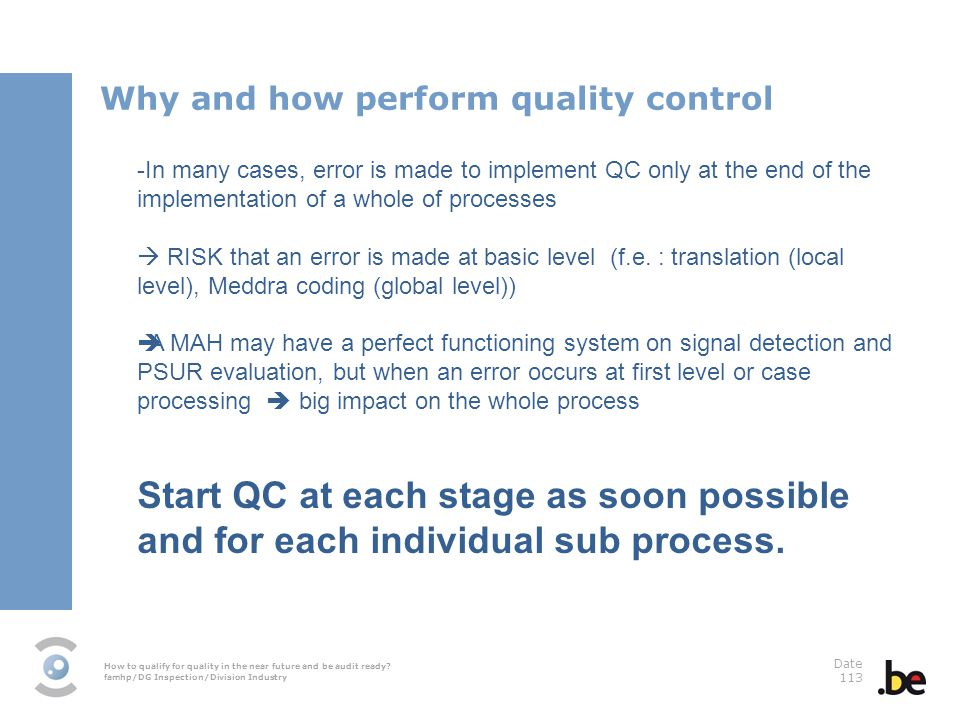 Why and how perform quality control