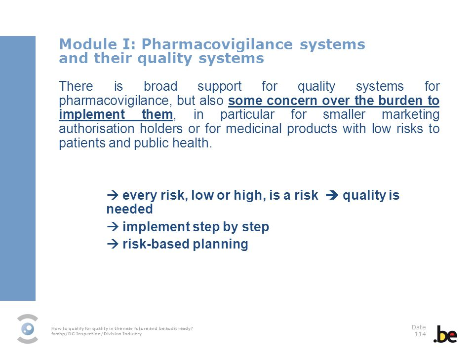 Module I: Pharmacovigilance systems and their quality systems