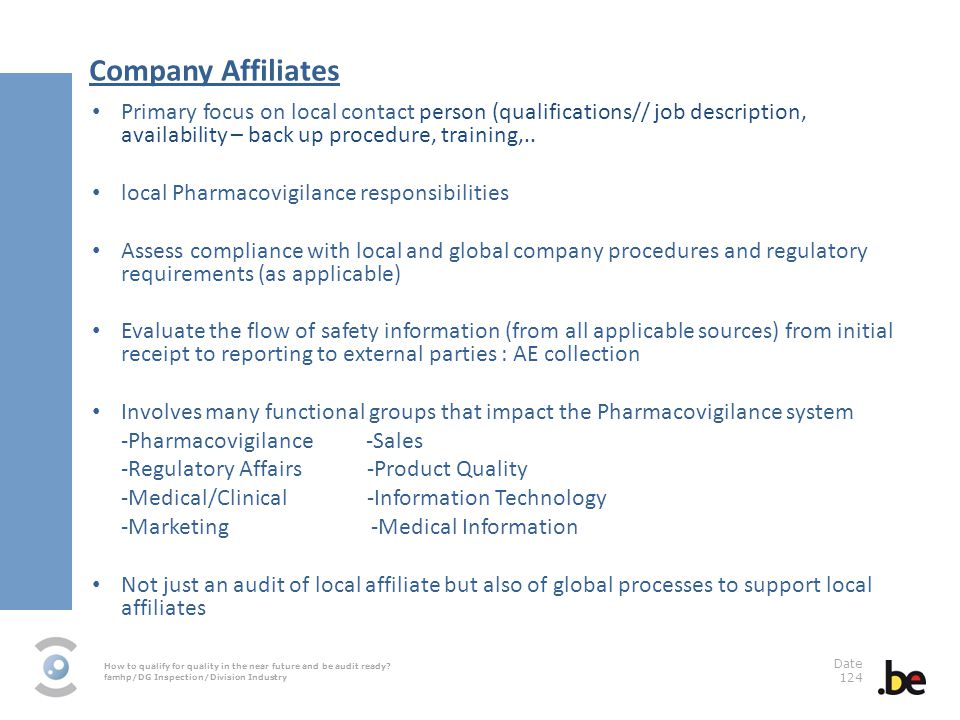 Company Affiliates Primary focus on local contact person (qualifications// job description, availability – back up procedure, training,..