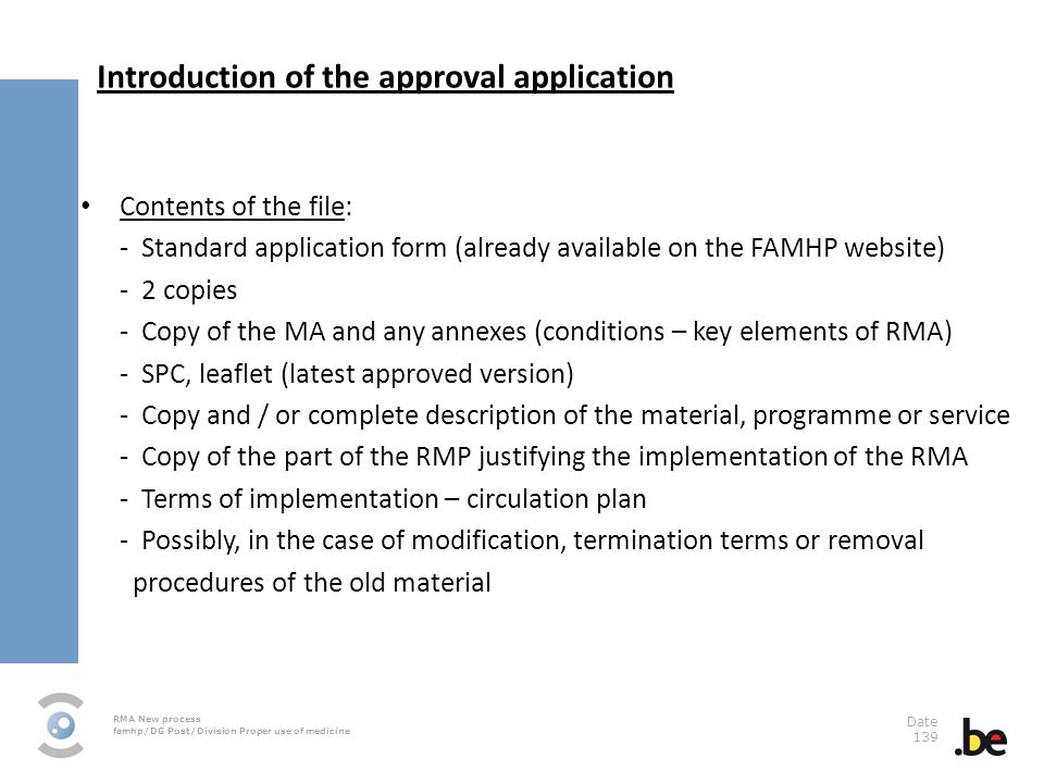 Introduction of the approval application