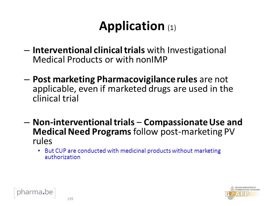 Application (1) Interventional clinical trials with Investigational Medical Products or with nonIMP.