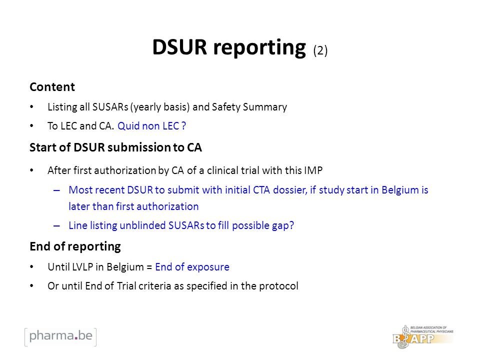 DSUR reporting (2) Content Start of DSUR submission to CA