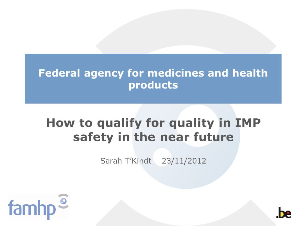 How to qualify for quality in IMP safety in the near future