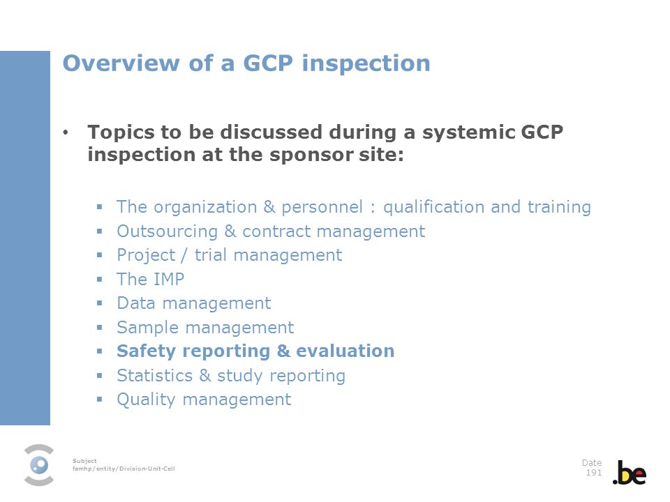 Overview of a GCP inspection