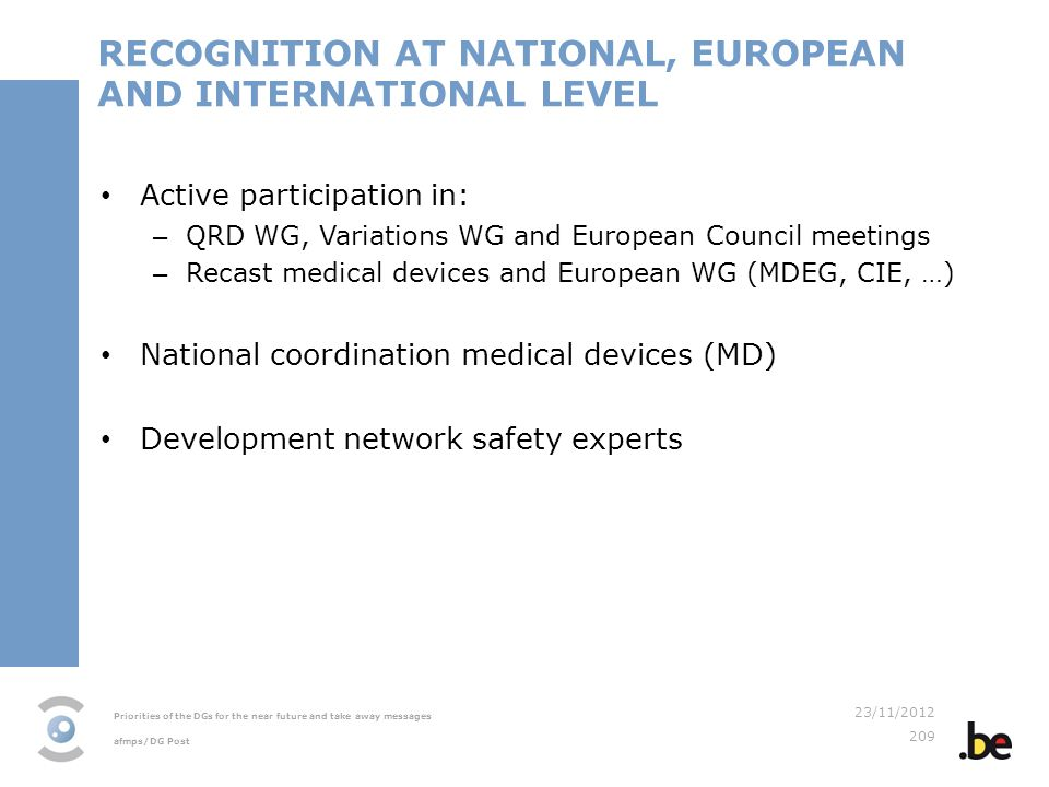 RECOGNITION AT NATIONAL, EUROPEAN AND INTERNATIONAL LEVEL
