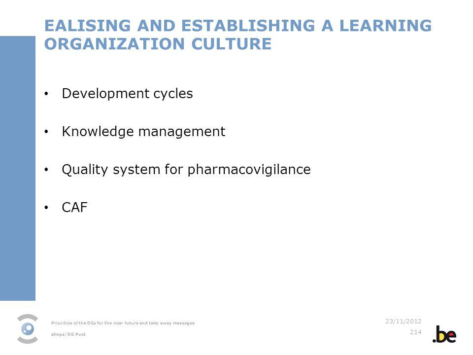EALISING AND ESTABLISHING A LEARNING ORGANIZATION CULTURE