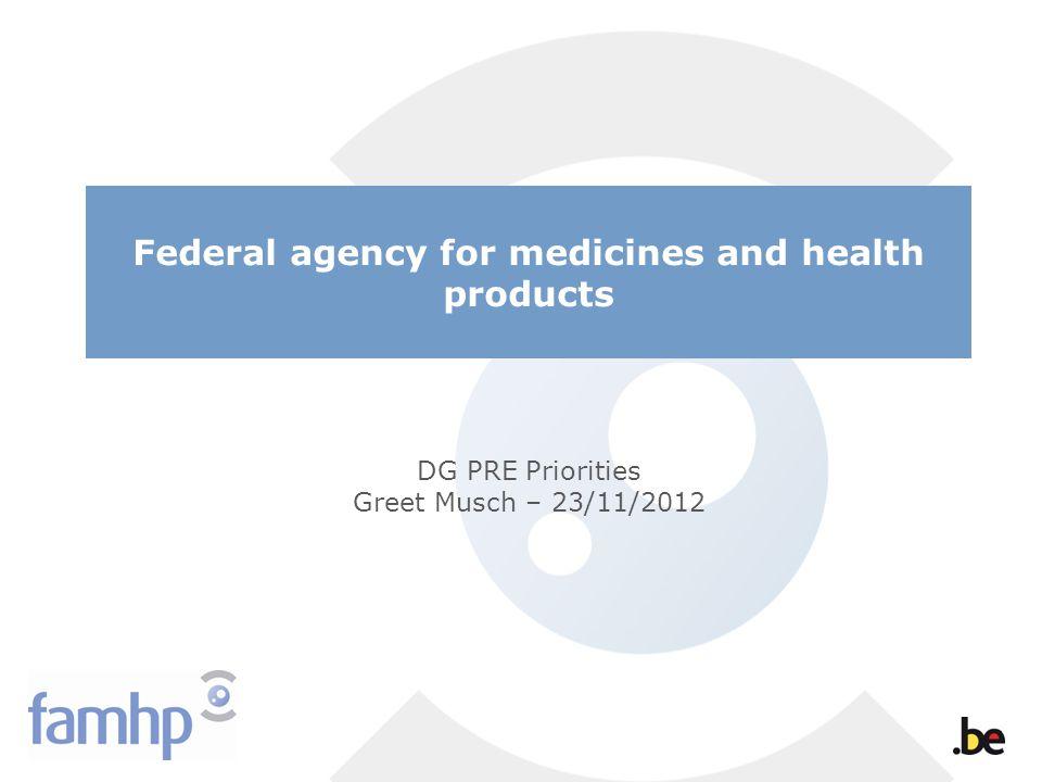DG PRE Priorities Greet Musch – 23/11/2012