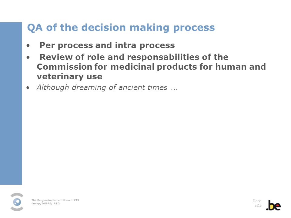 QA of the decision making process