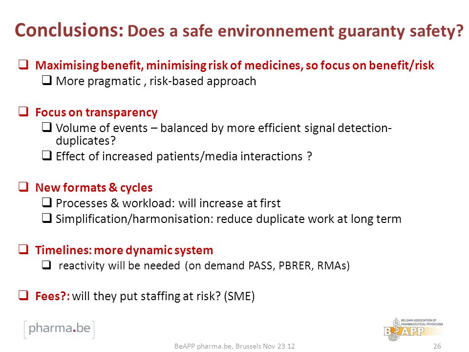 Conclusions: Does a safe environnement guaranty safety