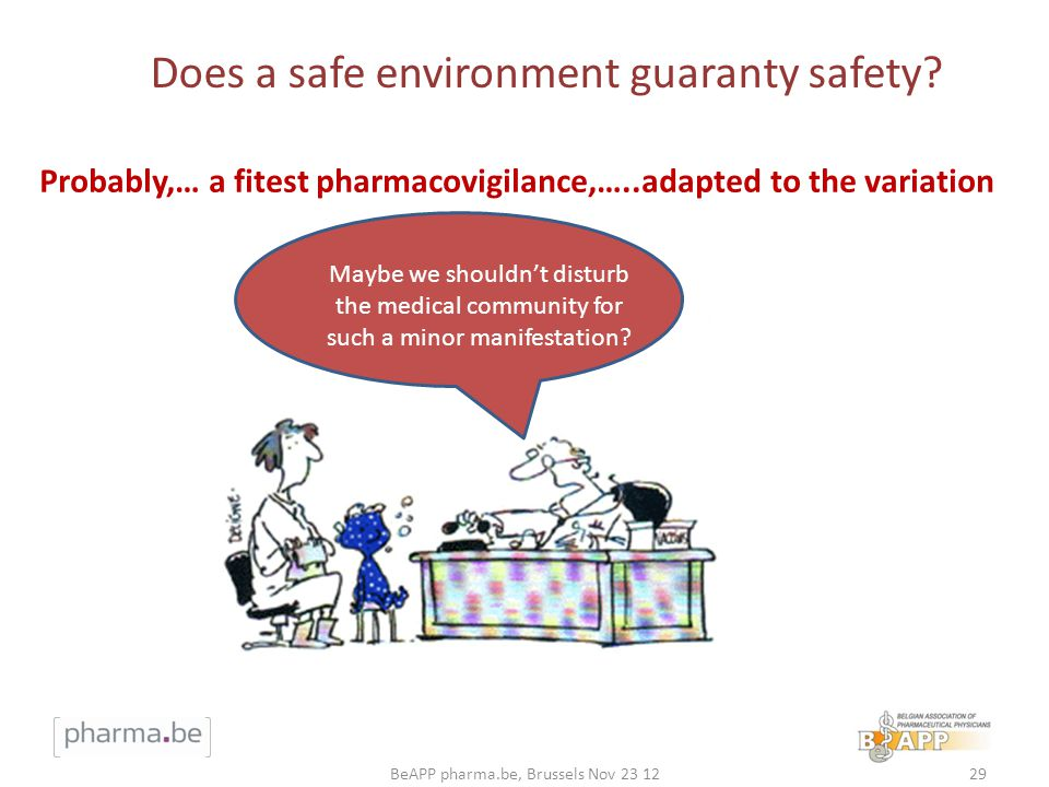 Does a safe environment guaranty safety