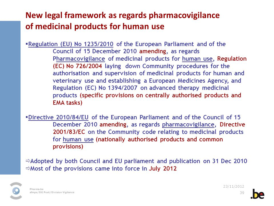 New legal framework as regards pharmacovigilance of medicinal products for human use