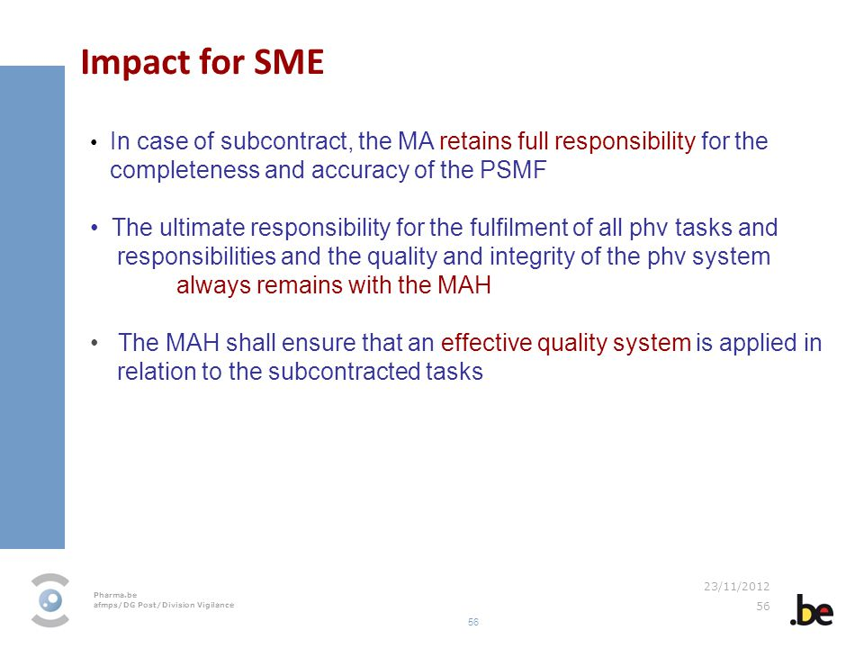 Impact for SME completeness and accuracy of the PSMF
