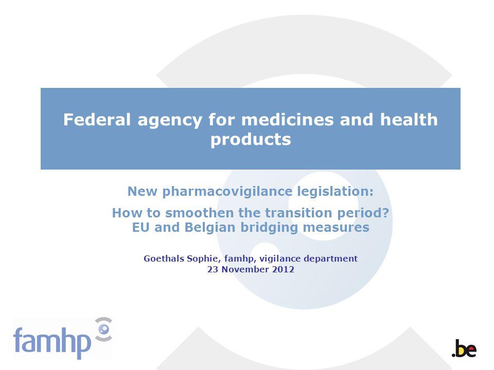 New pharmacovigilance legislation:
