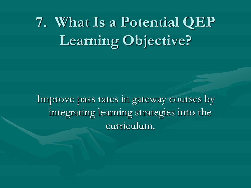 7. What Is a Potential QEP Learning Objective