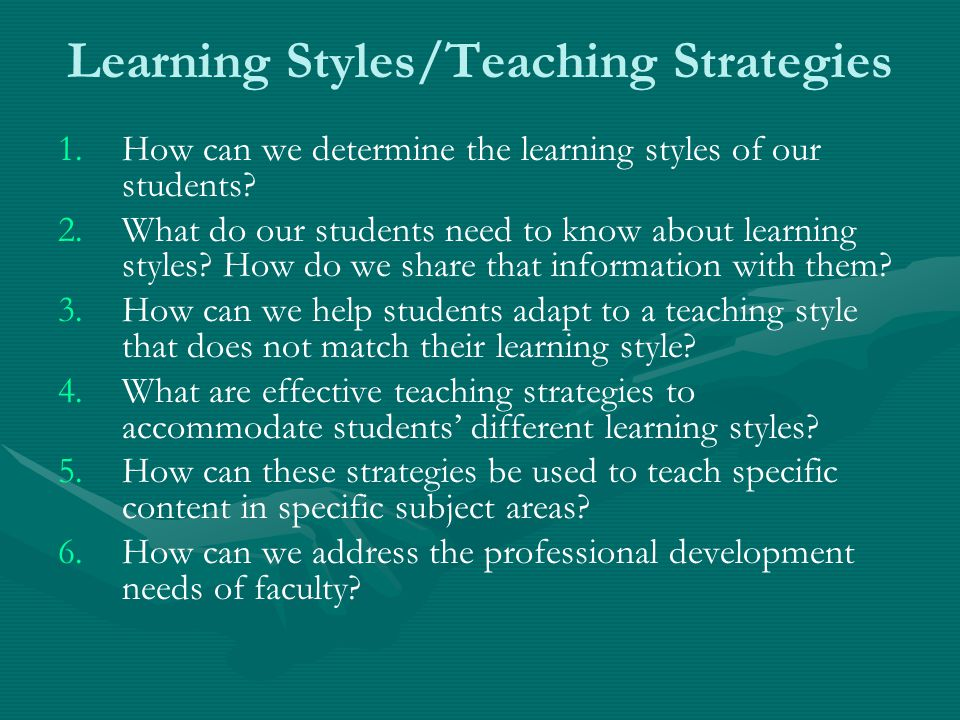 Learning Styles/Teaching Strategies