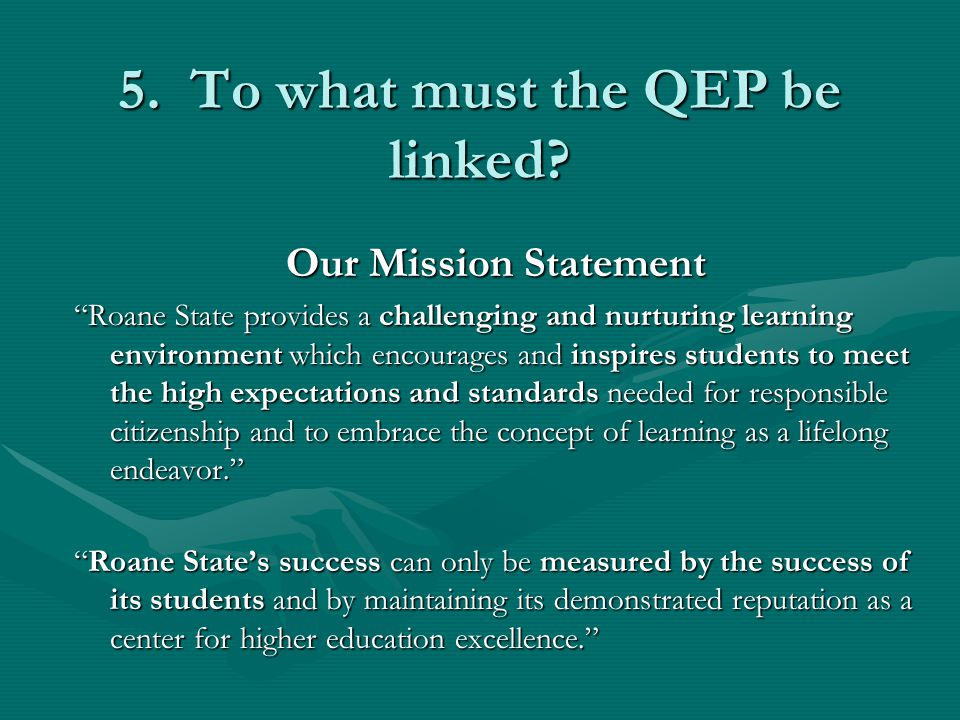 5. To what must the QEP be linked