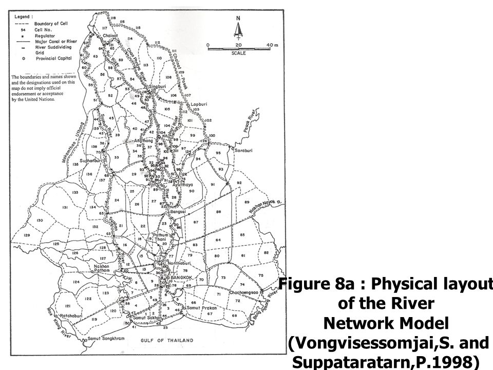 Figure 8a : Physical layout of the River (Vongvisessomjai,S. and
