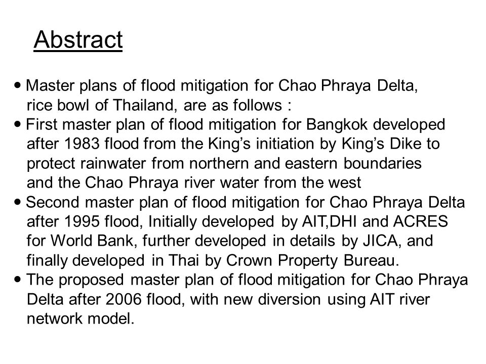 Abstract Master plans of flood mitigation for Chao Phraya Delta,