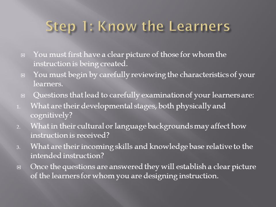 Step 1: Know the Learners