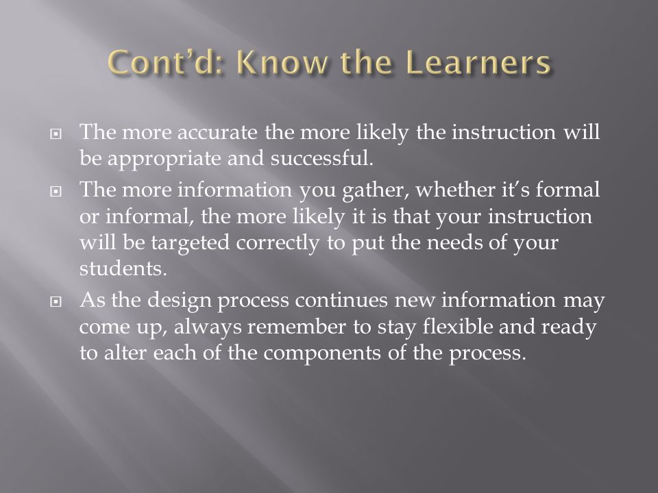 Cont'd: Know the Learners