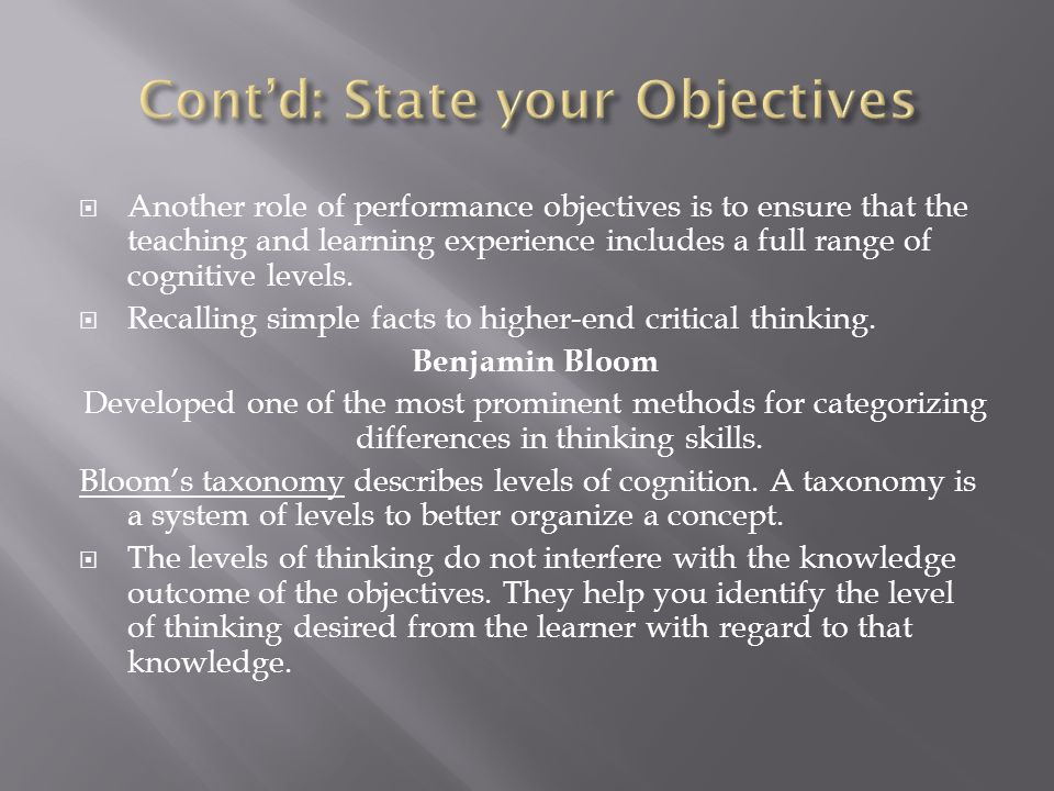 Cont'd: State your Objectives