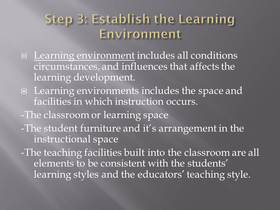 Step 3: Establish the Learning Environment