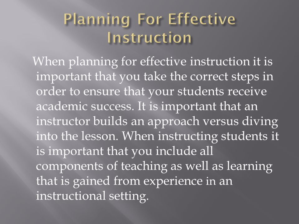 Planning For Effective Instruction