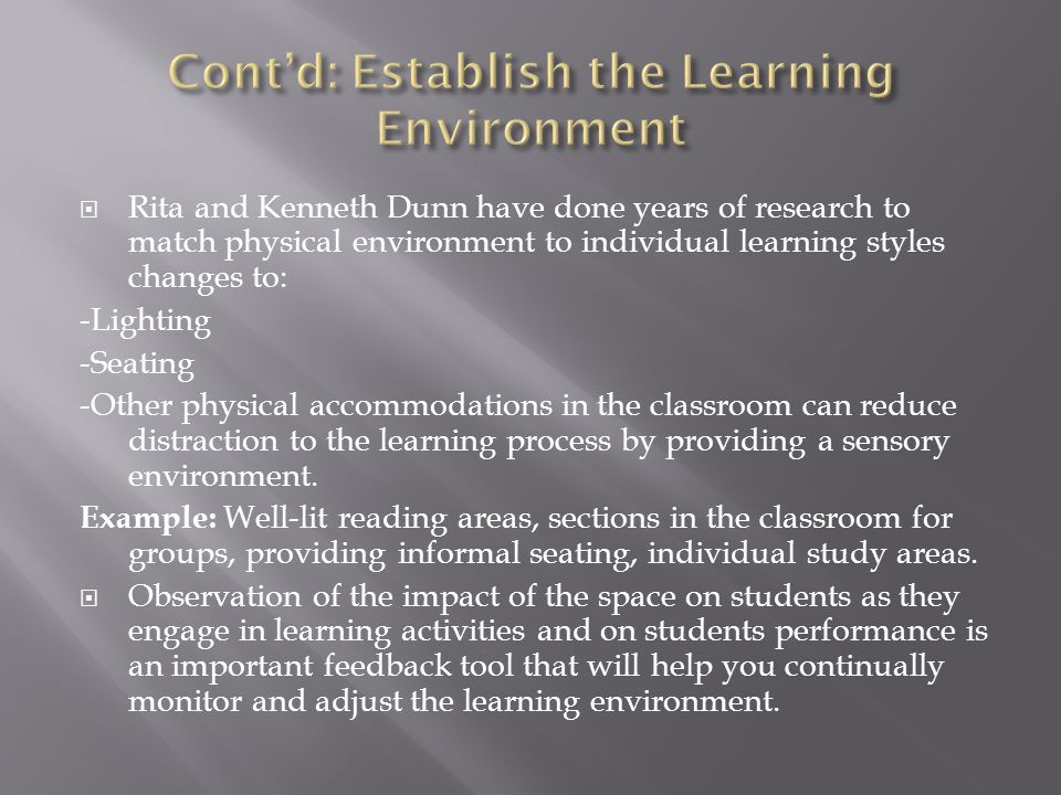 Cont'd: Establish the Learning Environment