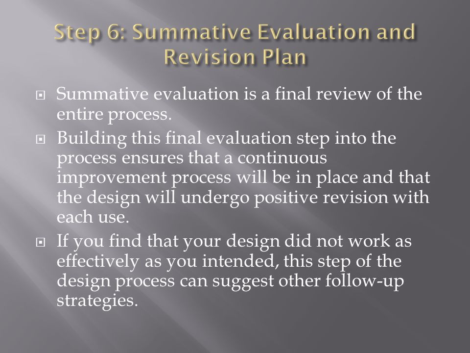 Step 6: Summative Evaluation and Revision Plan