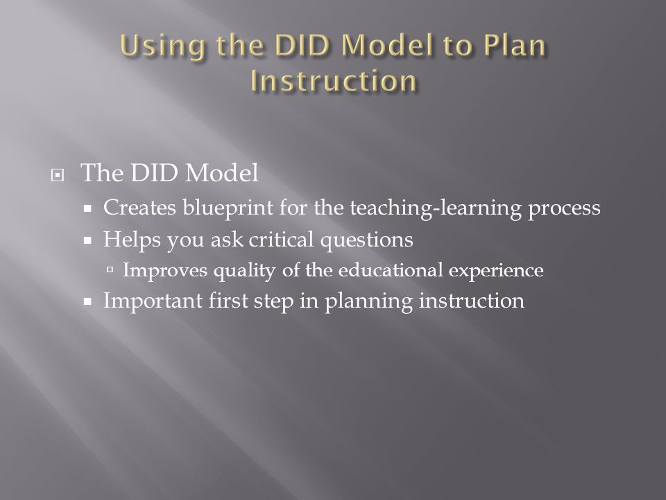 Using the DID Model to Plan Instruction
