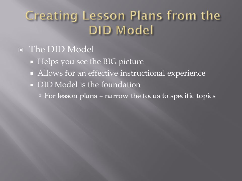 Creating Lesson Plans from the DID Model