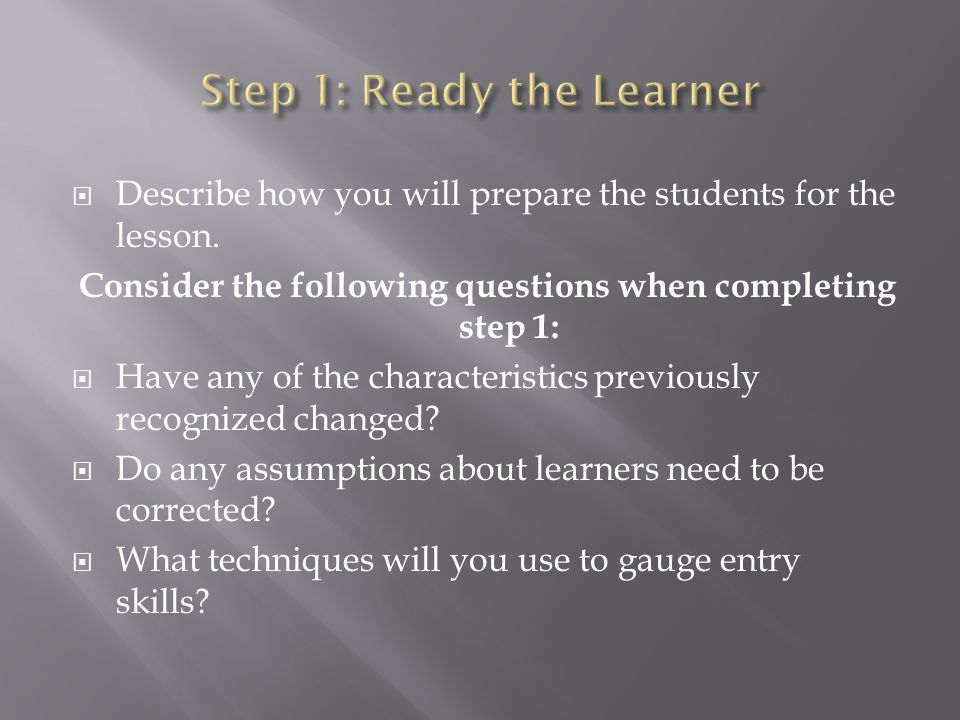 Step 1: Ready the Learner