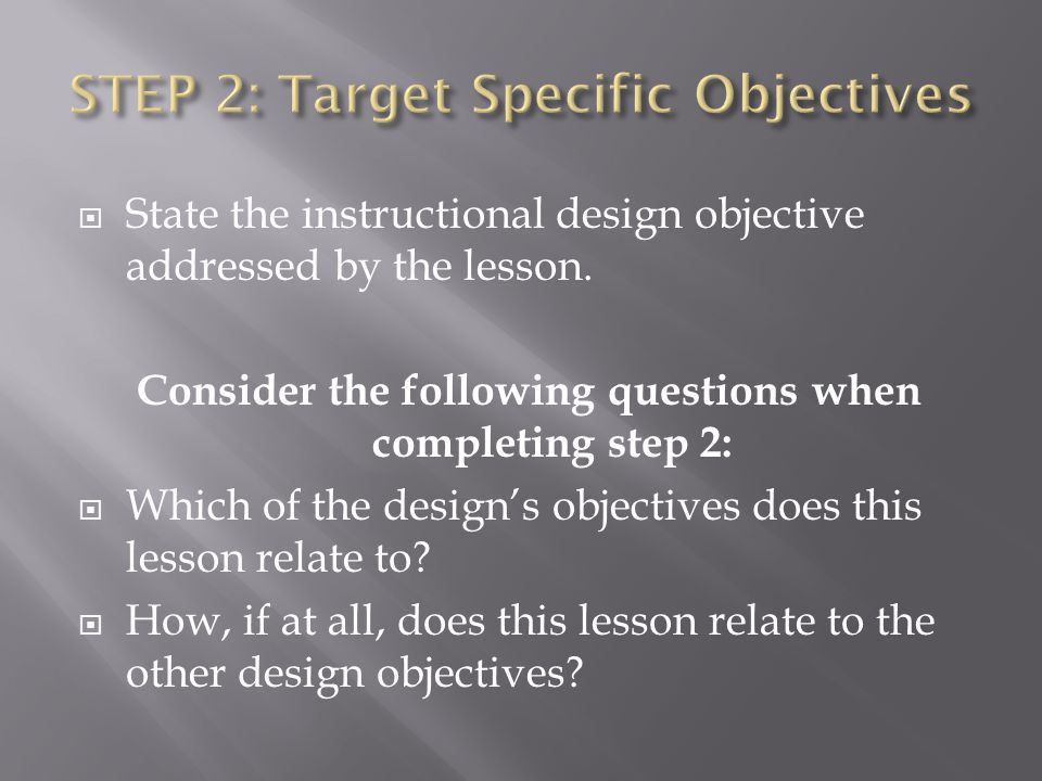 STEP 2: Target Specific Objectives