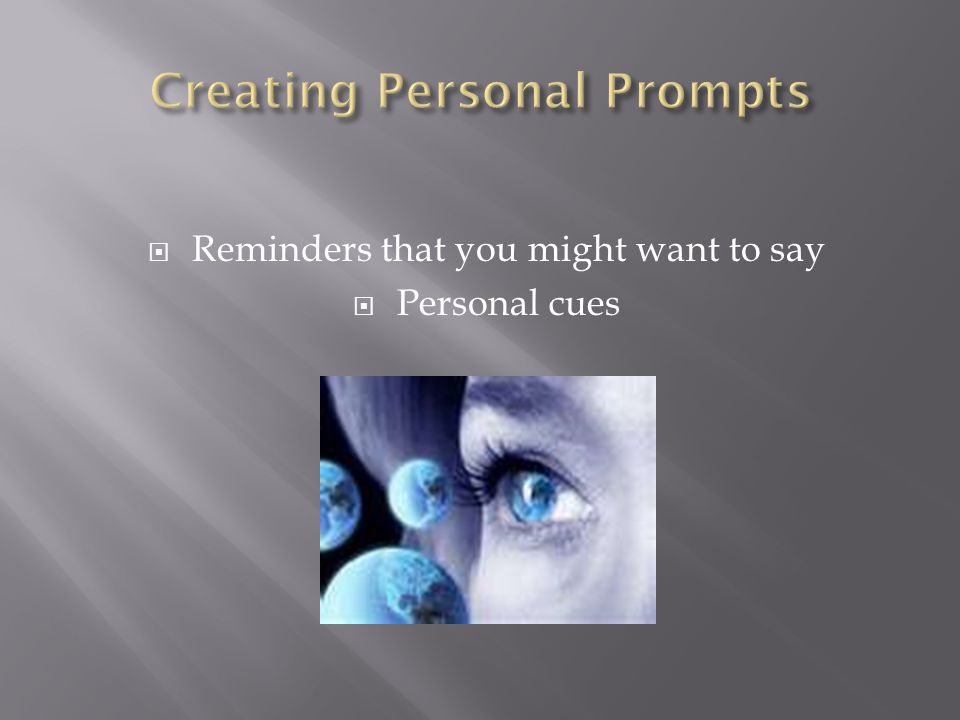 Creating Personal Prompts