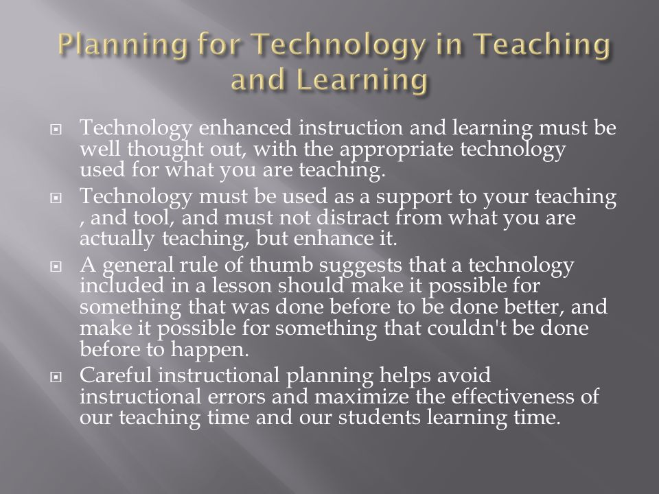 Planning for Technology in Teaching and Learning