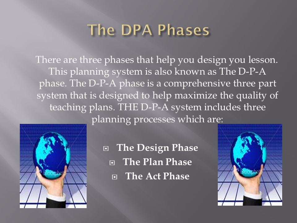 The DPA Phases