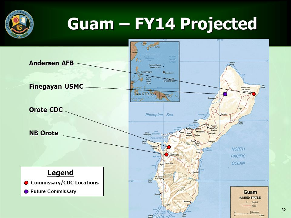 Guam – FY14 Projected Legend Andersen AFB Finegayan USMC Orote CDC